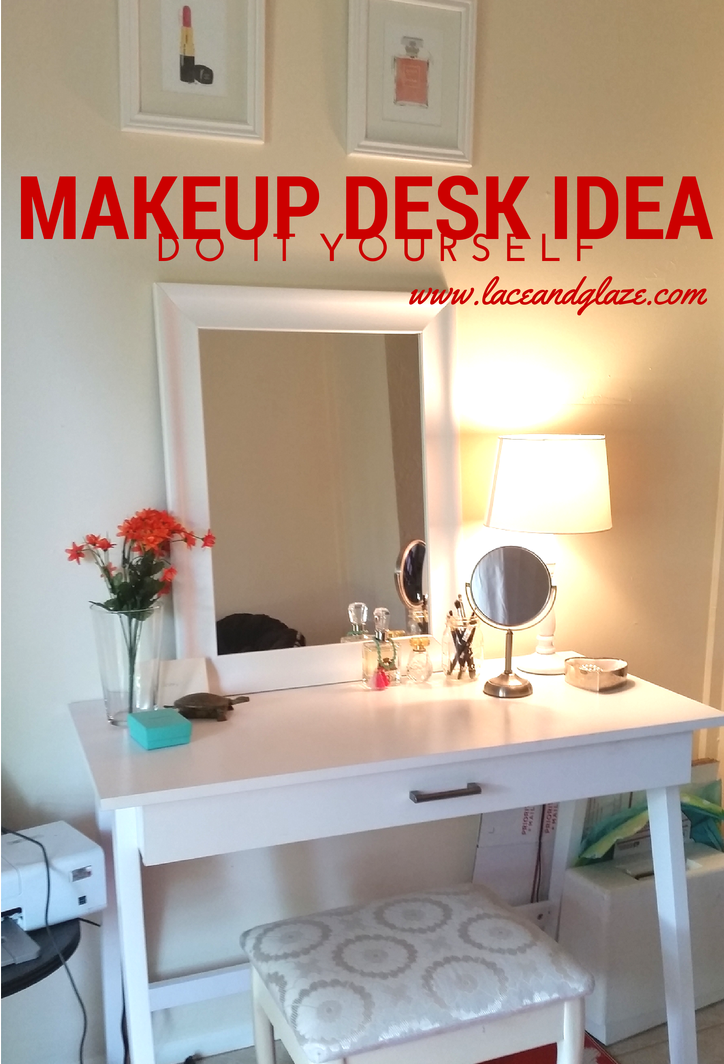 Makeup Desk Idea