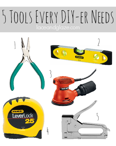5 Tools Every DIY-er Needs