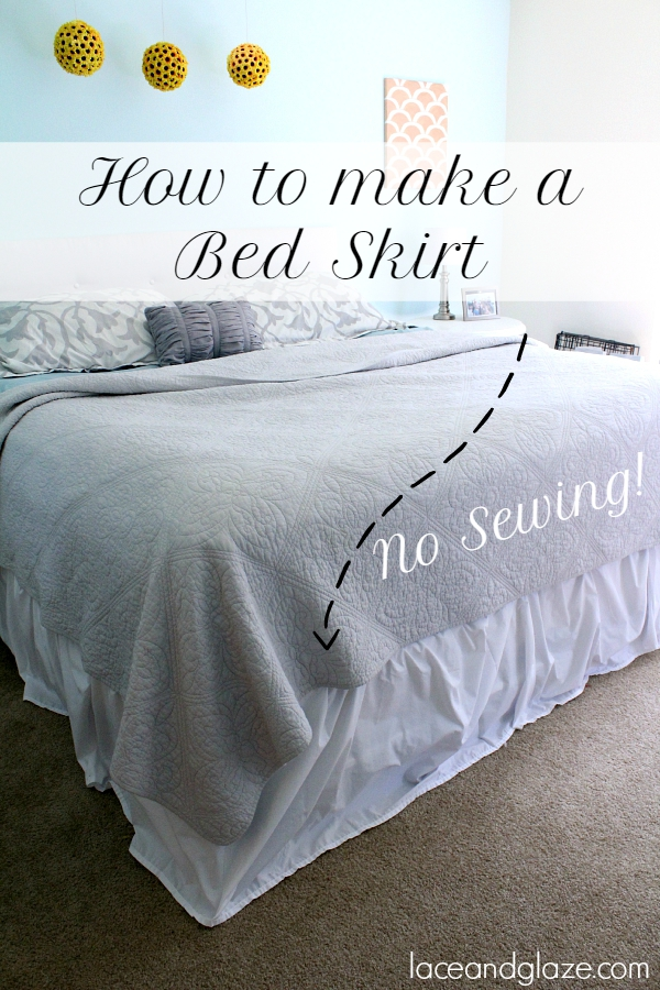 How To Make A Bed Skirt (No Sewing!)