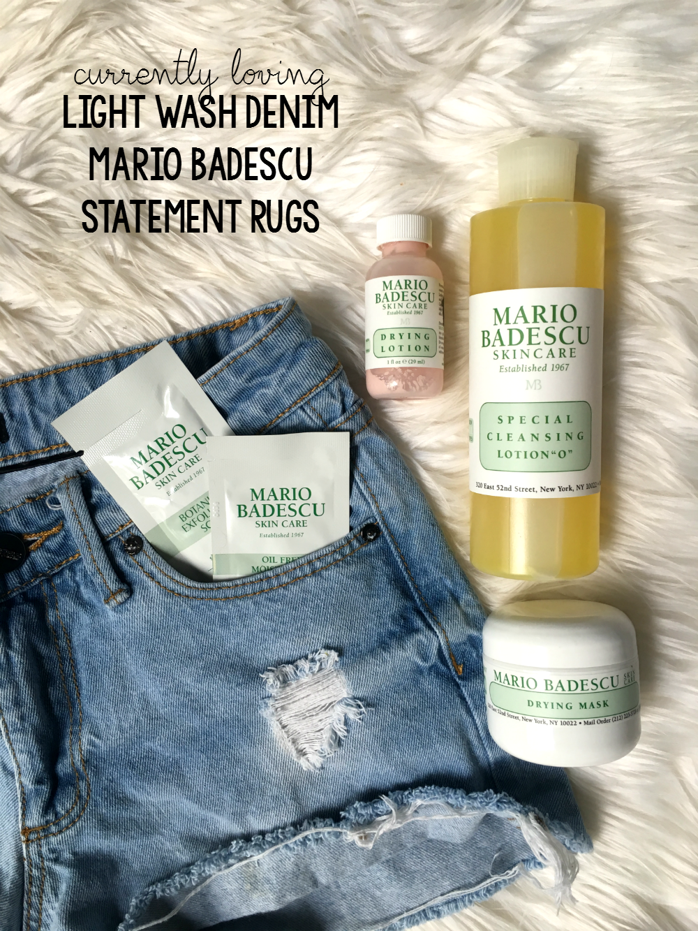 Currently Loving: Light Wash Denim, Mario Badescu, Statement Rugs