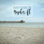 A quick travel guide to Naples, Florida