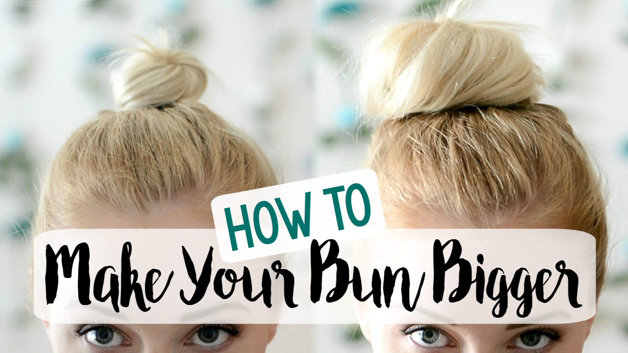 Bigger Bun Video Hair Tutorial