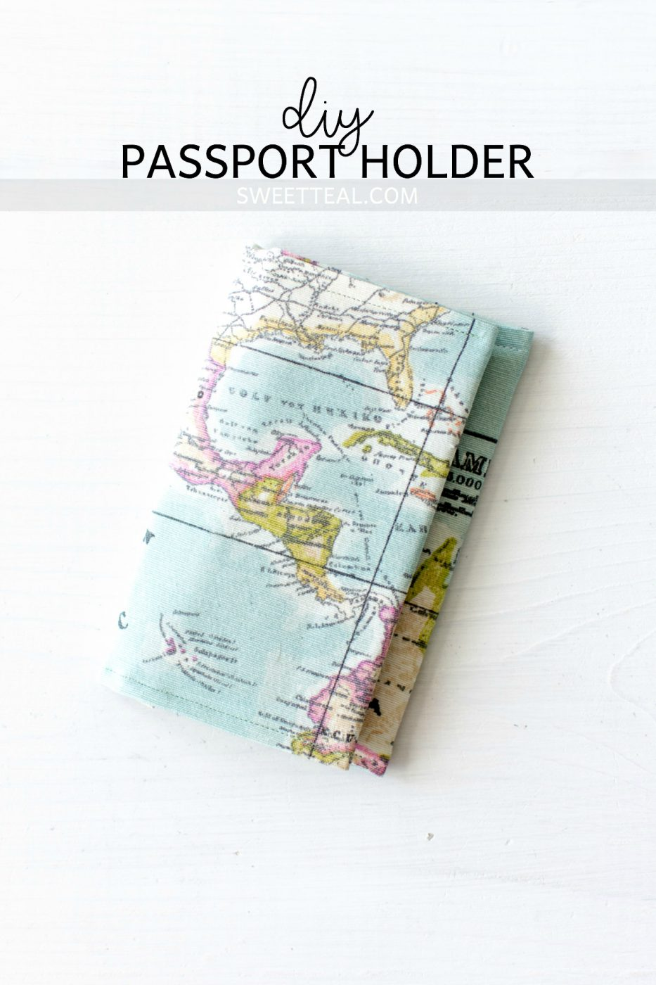 DIY Passport Holder in a World Map Print by Jenny of Sweet Teal