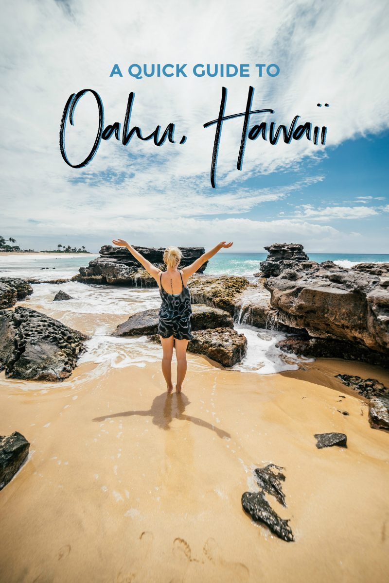 A Quick Guide To Oahu, Hawaii - Sweet Teal