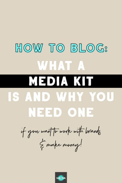 How To Blog: Everything You Need To Know About A Media Kit